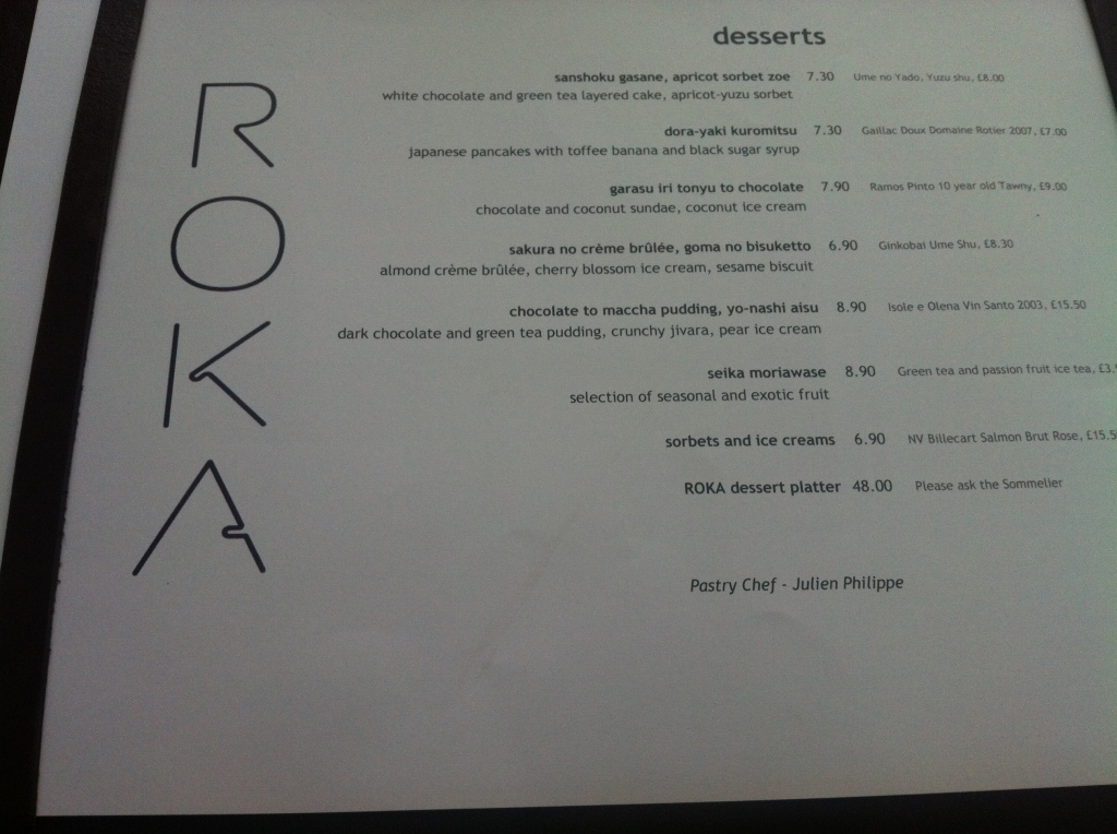 Let's cut down to the chase – straight to desserts – Roka Canary wharf